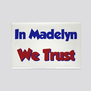 In Madelyn We Trust Rectangle Magnet