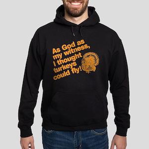 As God As My Witness... Sweatshirt