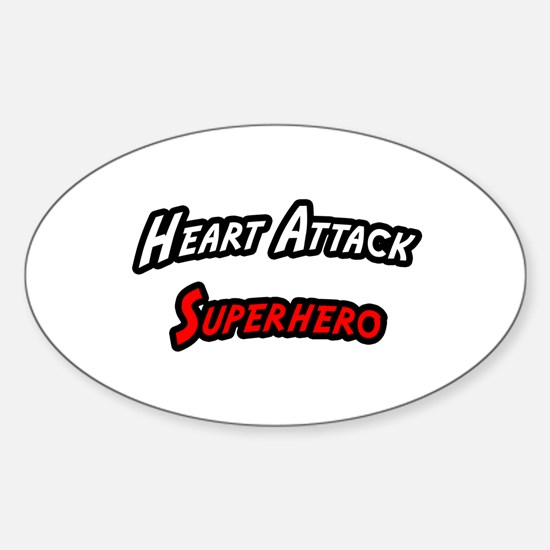 """Heart Attack Superhero"" Oval Bumper Stickers"