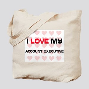 I Love My Account Executive Tote Bag
