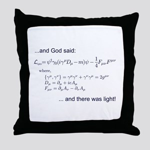 God said, let there be light (QED) Throw Pillow