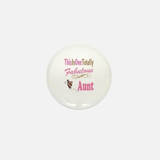Totally Fabulous Aunt Mini Button