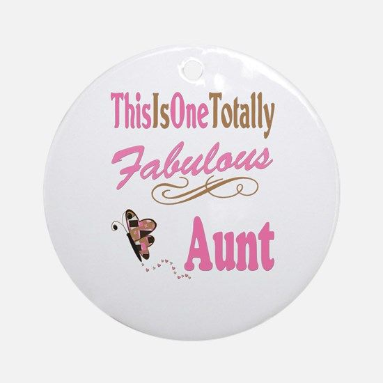Totally Fabulous Aunt Round Ornament