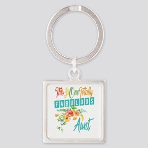 Totally Fabulous Aunt Square Keychain