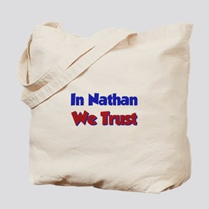 In Nathan We Trust Tote Bag