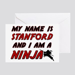 my name is stanford and i am a ninja Greeting Card