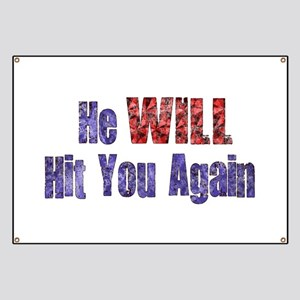 He Will Hit You Again Banner