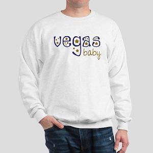 Vegas Baby Sweatshirt