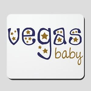 Vegas Baby Mousepad