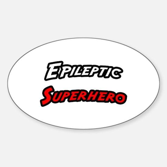 """""""Epileptic Superhero"""" Oval Decal"""