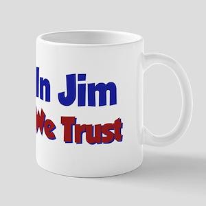 In Jim We Trust Mug