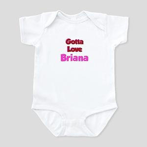 Gotta Love Brianna Infant Bodysuit
