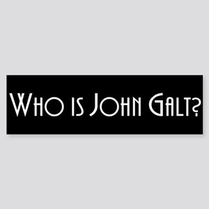 Who is John Galt? Atlas Shrugged Bumper Sticker