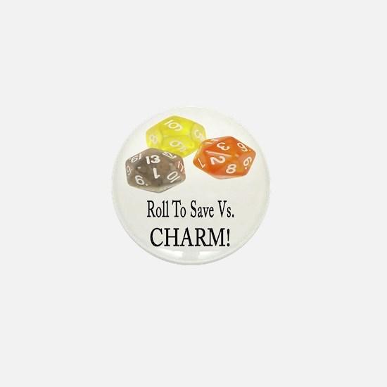 Save Vs CHARM Mini Button