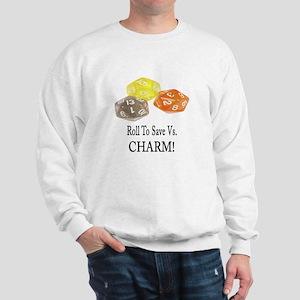 Save Vs CHARM Sweatshirt
