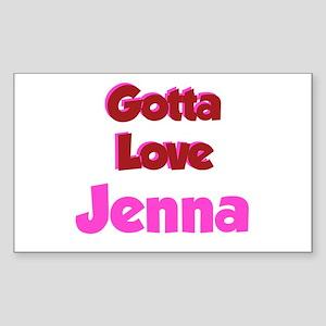 Gotta Love Jenna Rectangle Sticker