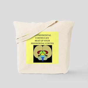funny neuroscience joke Tote Bag