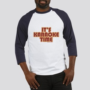 It's Karaoke Time Baseball Jersey