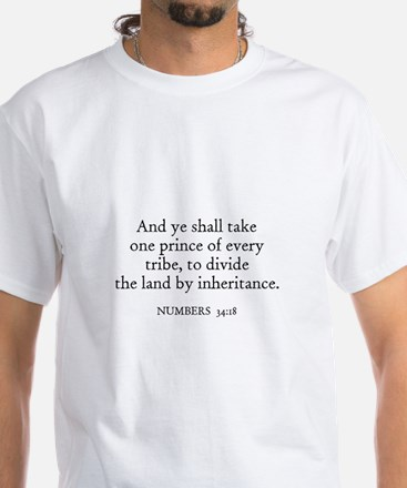 NUMBERS 34:18 White T-Shirt