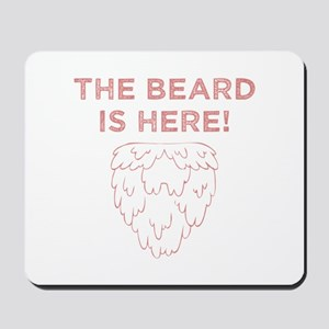 The Beard Is Here! (Red) Mousepad