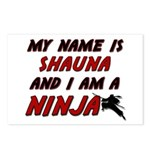 my name is shauna and i am a ninja Postcards (Pack