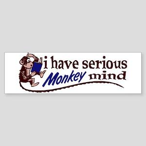 Serious monkey mind Bumper Sticker