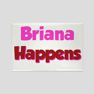 Brianna Happens Rectangle Magnet