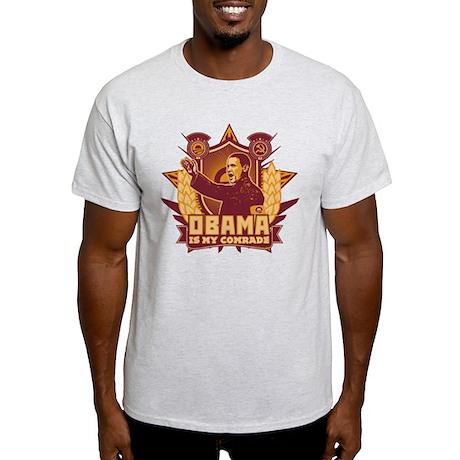Barack Is My Comrade! Light T-Shirt
