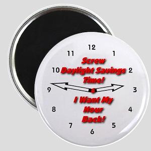 Screw Daylight Savings Time! Magnet
