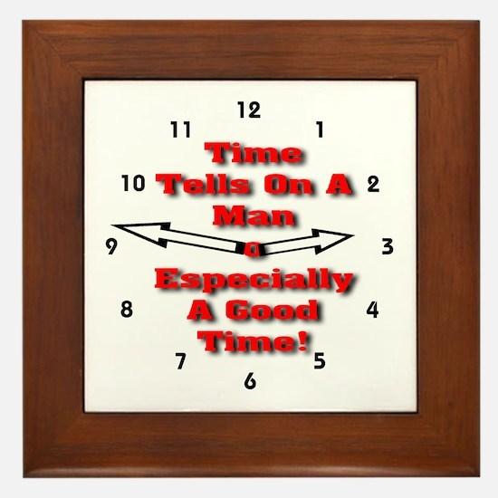 Time Tells On A Man Framed Tile