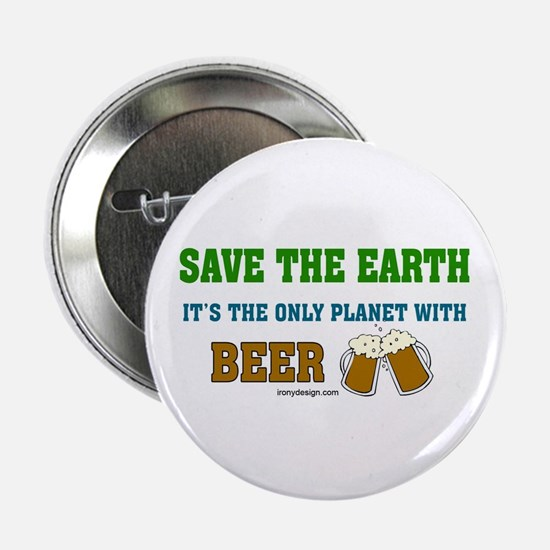 """Save The Beer 2.25"""" Button"""
