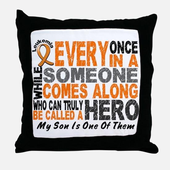 HERO Comes Along 1 Son LEUKEMIA Throw Pillow