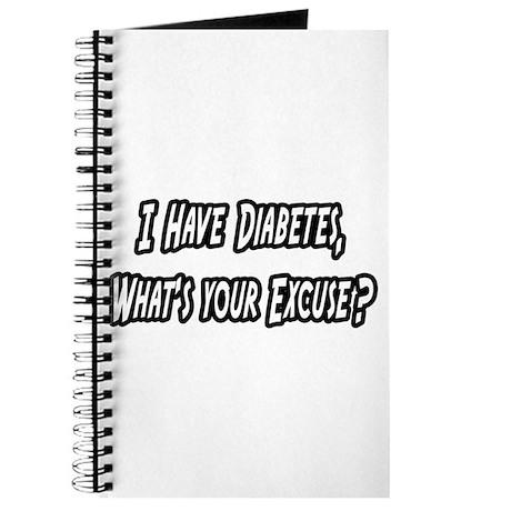 """Diabetes..Your Excuse?"" Journal"