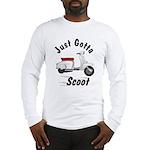 Just Gotta Scoot Lambretta Long Sleeve T-Shirt