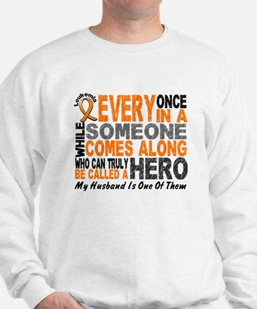 HERO Comes Along 1 Husband LEUKEMIA Sweatshirt