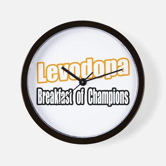 """""""Levodopa...Breakfast"""" Wall Clock"""