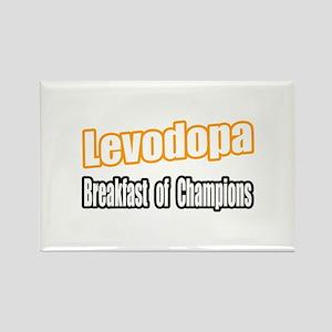 """""""Levodopa...Breakfast"""" Rectangle Magnet"""