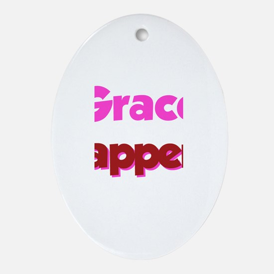 Grace Happens Oval Ornament