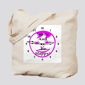 Smile and Be Happy! Tote Bag