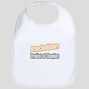 """Bronchodilators..Breakfast"" Bib"