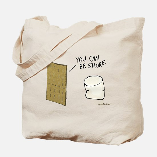 You Can Be S'more Tote Bag
