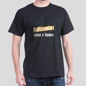 """Antihistamines..Breakfast"" Dark T-Shirt"