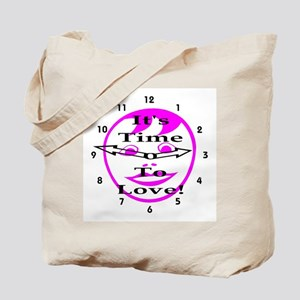 It's Time To Love! Tote Bag