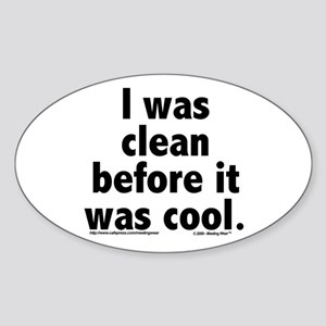 Before it was cool Oval Sticker