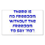 No Freedom Rectangle Sticker 50 pk)