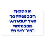 No Freedom Rectangle Sticker