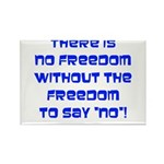 No Freedom Rectangle Magnet