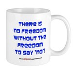 No Freedom Mug