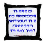 No Freedom Throw Pillow