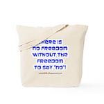 No Freedom Tote Bag